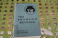 The Shaman's Revenge