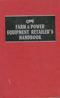 Farm and Power Equipment Retailer\'s Handbook