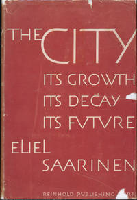 The City: Its Growth, Its Decay, Its Future