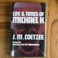 image of LIFE & TIMES OF MICHAEL K