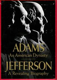 image of Adams An American Dynasty [with] Jefferson A Revealing Biography