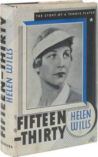 Fifteen-Thirty: The Story of a Tennis Player
