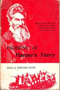 image of Incident At Harper's Ferry Primary Source Materials for Teaching the  Theory and Technique of the Investigative Essay