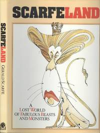 Scarfeland: A Lost World of Fabulous Beasts And Monsters