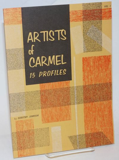 Carmel-by-the-Sea / Monterey: d'Angelo Publishing Co, 1968. Paperback. 38p., illustrated with quarte...