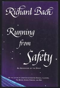 Running From Safety: An Adventure Of The Spirit