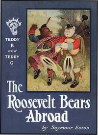 ROOSEVELT BEARS ABROAD