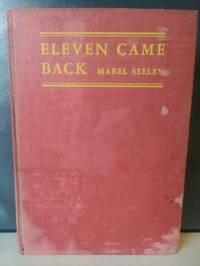 Eleven Came Back