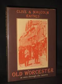 Old Worcester as seen through the Camera [SIGNED]