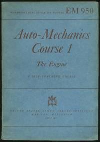 Auto-Mechanics Course 1: The Engine