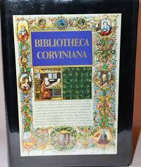 Bibliotheca Corviniana:  The Library of King Matthias Corvinus of Hungary