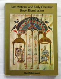 Late Antique and Early Christian Book Illumination.