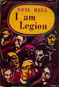 I AM LEGION by  Neil BELL - Hardcover - 1950 - from Antic Hay Books (SKU: 2795)