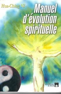 Manuel d'évolution spirituelle Traduit de l'anglais par Nathalie Richard
