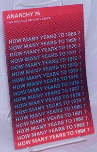 image of Anarchy. No. 76 (Vol. 7 No. 6), June 1967: How Many Years to 1984