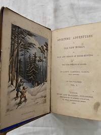 image of Sporting Adventures in the New World Two Volumes