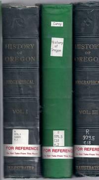History of Oregon. Biographical [3 Volume Set]