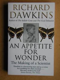 An Appetite for Wonder: The Making of a Scientist.