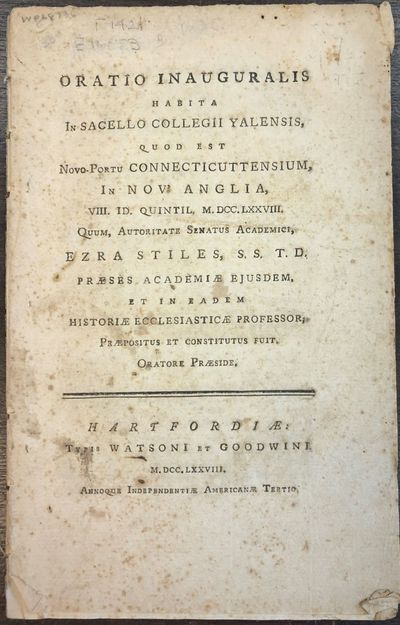 Hartfordiae: Watsoni et Goodwini, 1778. 40pp. Disbound and lightly foxed, else Very Good. This is th...