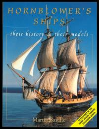 image of HORNBLOWER'S SHIPS: THEIR HISTORY & THEIR MODELS