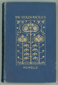 THE STOLEN BACILLUS AND OTHER INCIDENTS ..