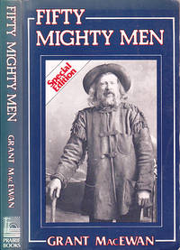 Fifty Mighty Men by  Grant [John Walter] MacEwan - Paperback - Second Printing  - 1985 - from BOOX and Biblio.com