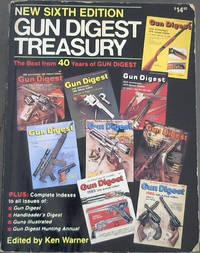 Gun Digest Treasury: The Best from 40 Years of Gun Digest