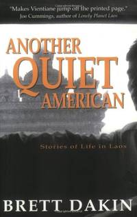 image of Another Quiet American: Stories of Life in Laos