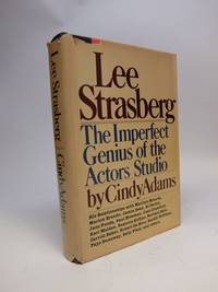 Lee Strasberg; The Imperfect Genius of the Actors Studio