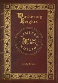 image of Wuthering Heights (100 Copy Limited Edition)