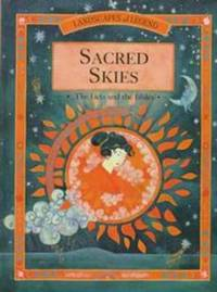 SACRED SKIES The Facts and the Fables, Landscapes of Legend