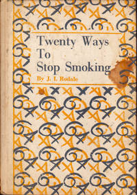 Twenty Ways to Stop Smoking: Methods to Suit Each Temperament