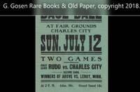 Base Ball, at Fair Grounds Charles City, Sun. July 12 [1874]