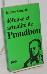 Defense et actualite de Proudhon