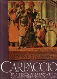 Carpaccio. Paintings and Drawings. Complete edition