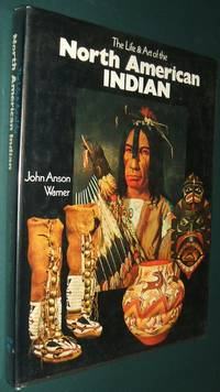 image of The Life & Art of the North American Indian