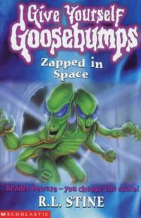 Zapped in Space (Give Yourself Goosebumps)