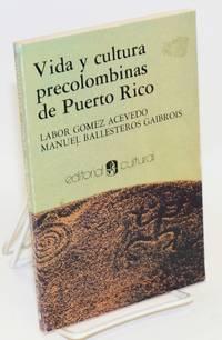 Vida y cultura precolombinas de Puerto Rico
