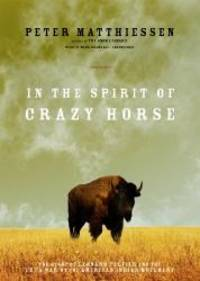 image of In the Spirit of Crazy Horse: The Story of Leonard Peltier and the FBI's War on the American Indian Movement