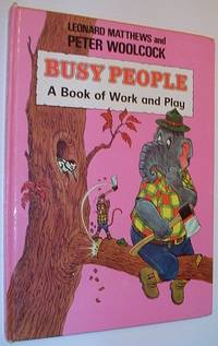 Busy People: A Book of Work and Play