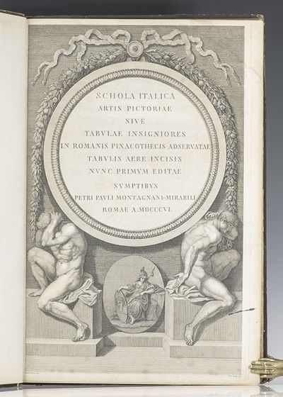 Rome: Petri Pauli Montagnani-Mirabili, 1806. Rare first edition of Schola Italica Artis Pictoriae si...