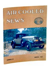 Air Cooled News, Number 81, March [Mar.] 1981, Vol. XXVII, No. 3 - Howard S. Franklin, 1886-1980