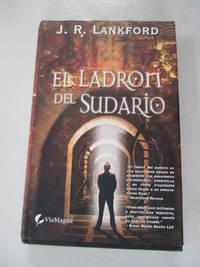 El Ladron del Sudario (Spanish Edition)