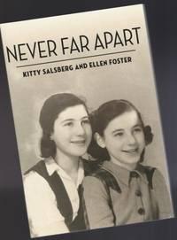 Never Far Apart:  The Azrieli Series of Holocaust Survivor Memoirs; Series 7