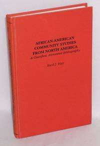 African-American community studies from North America; a classified, annotated bibliography
