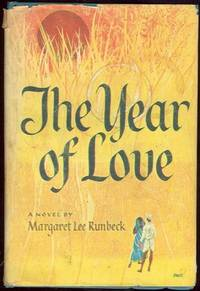 YEAR OF LOVE, Runbeck, Margaret Lee