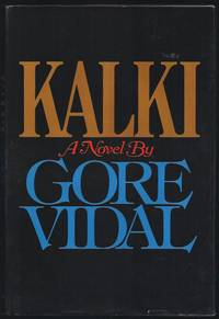 Kalki: A Novel by  Gore  Edgar; Vidal - First Trade 1st Printing - 1978 - from Granada Bookstore  (Member IOBA) and Biblio.com