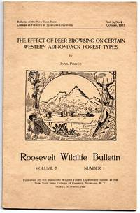 image of Roosevelt Wild Life Bulletin Vol. 7 No.1 October, 1937 the Effect of Deer  Browsing on Certain Western Adirondack Forest Types