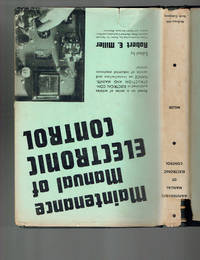 Maintenance Manual of Electronic Control by Robert E. Miller (Editor) - Hardcover - 1949 - from Sunset Books (SKU: 029140)