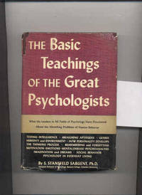 THE BASIC TEACHINGS OF THE GREAT PSYCHOLOGISTS